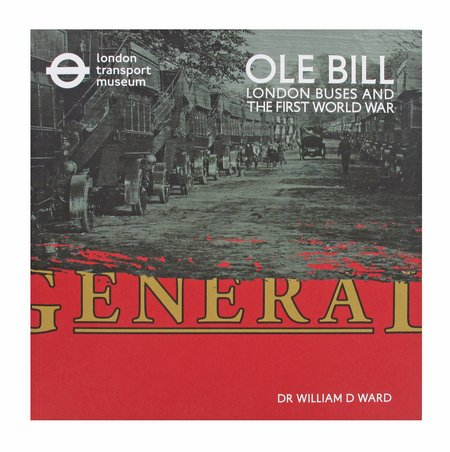 Ole Bill - London Buses and the First World War Book Cover