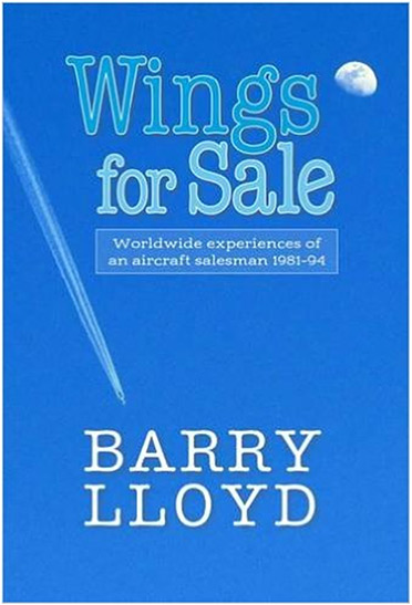 Wings for Sale: Retired Aircraft Salesman's Compelling Memoir Takes
